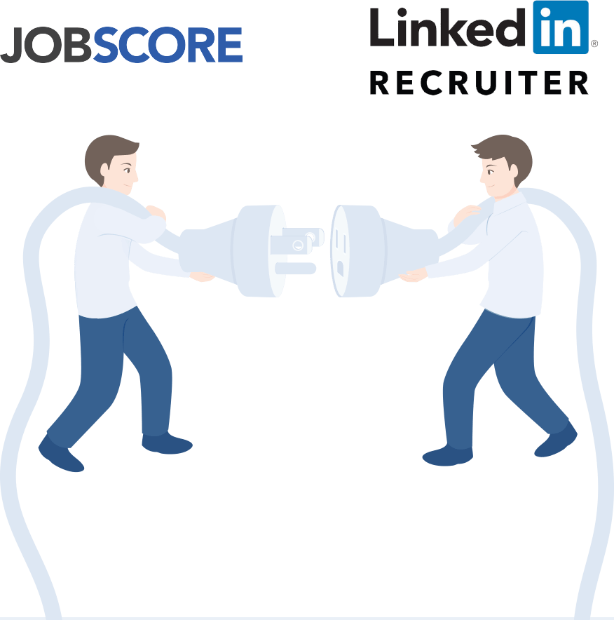 Two men holding plugs with a LinkedIn logo and JobScore logo integration | JobScore Applicant Tracking System